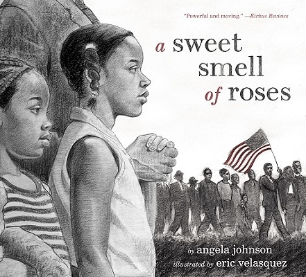 A Sweet Smell of Roses By Johnson, Angela/ Velasquez, Eric (ILT)